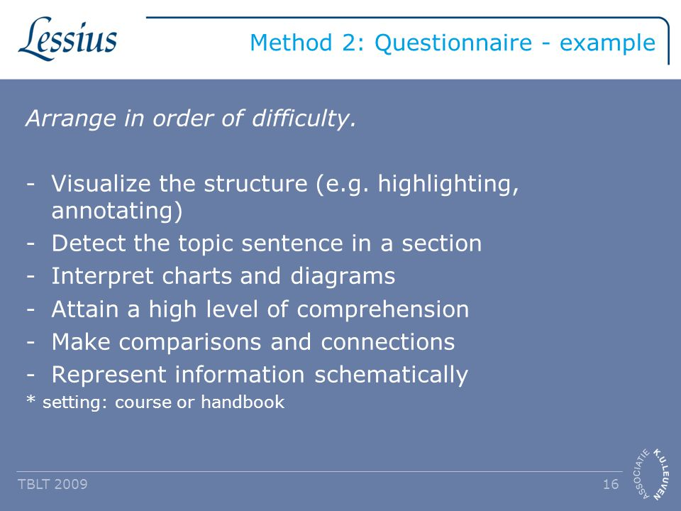 Method 2: Questionnaire - example Arrange in order of difficulty.