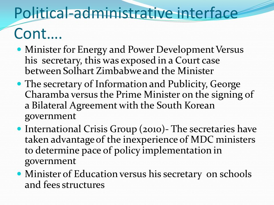 Political-administrative interface Cont….