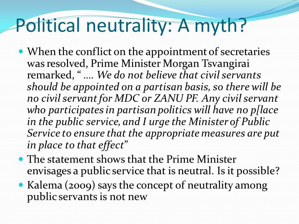 Political neutrality: A myth.