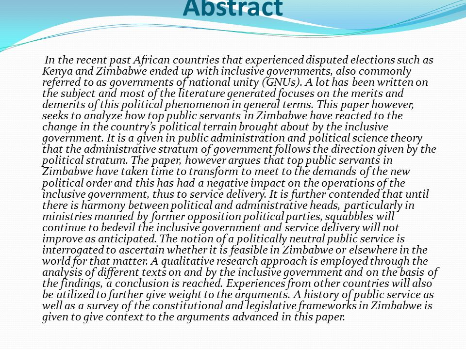 Abstract In the recent past African countries that experienced disputed elections such as Kenya and Zimbabwe ended up with inclusive governments, also commonly referred to as governments of national unity (GNUs).