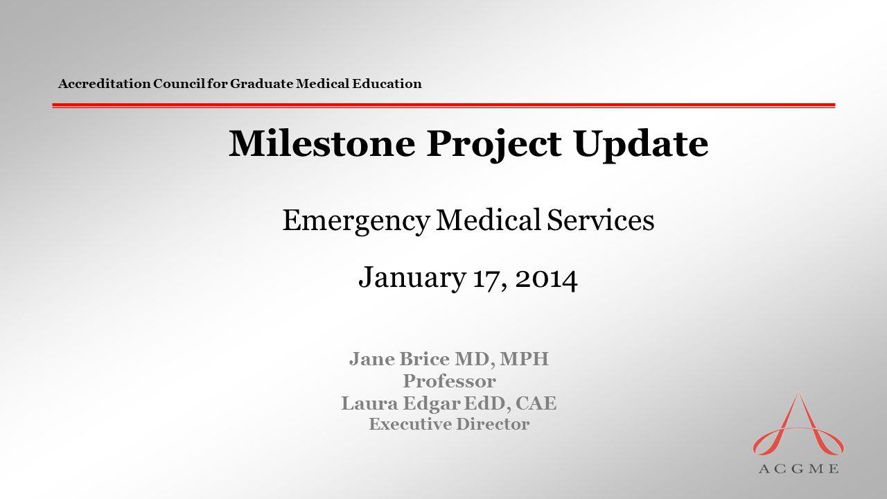 EMS Milestones Medical knowledge 6.