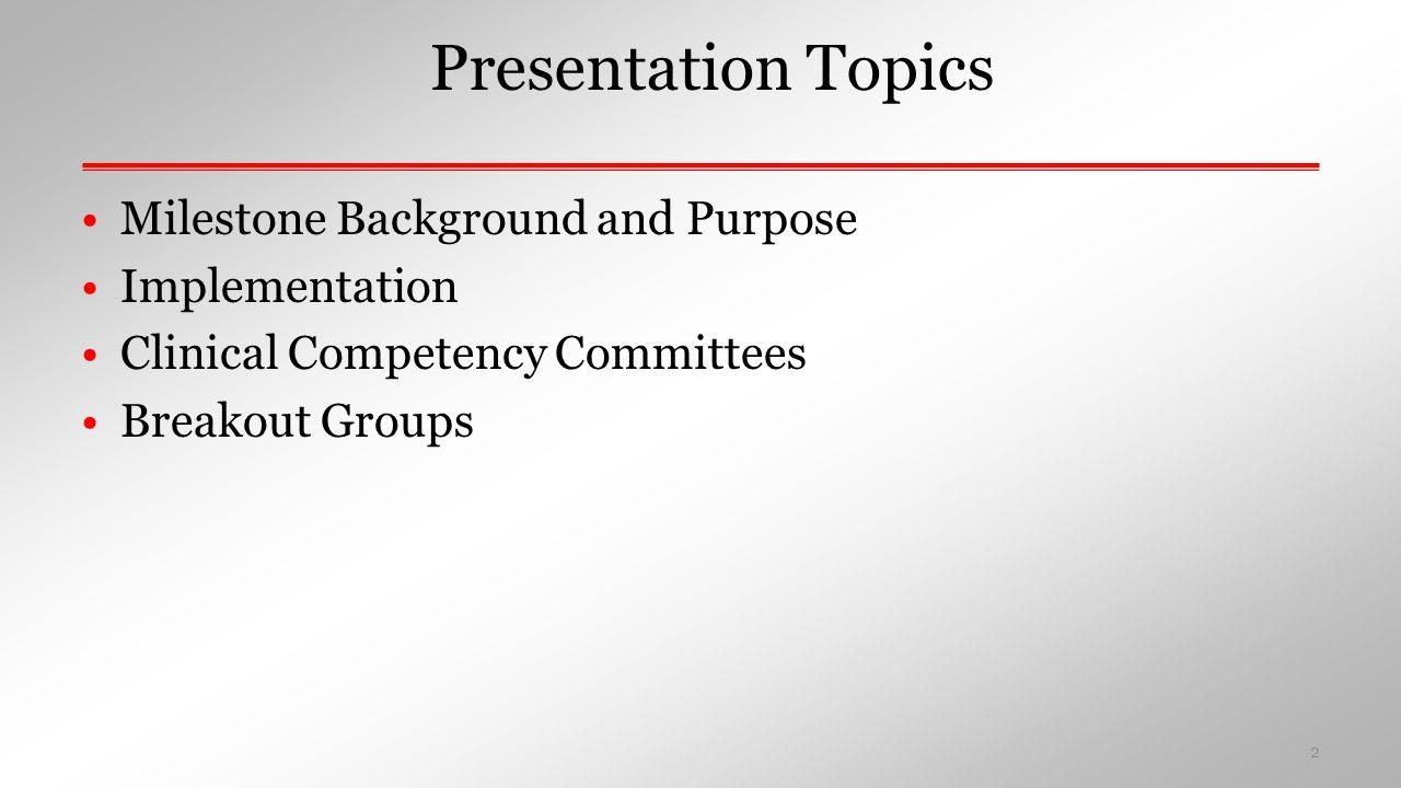 EMS Milestones Professionalism 11.Ethics and professional behavior 12.