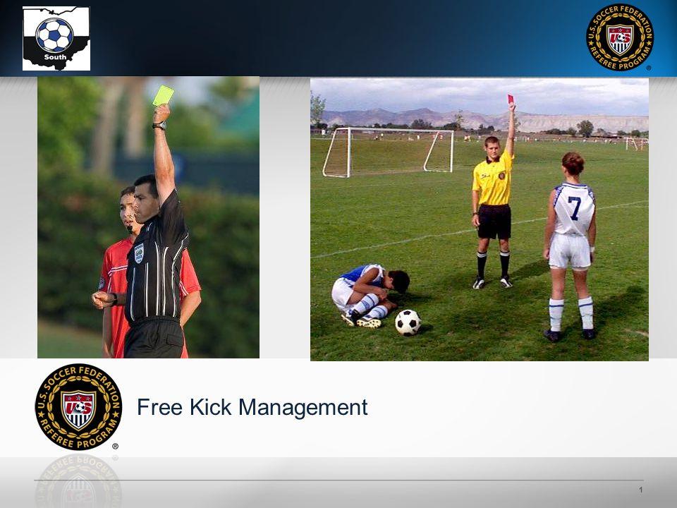 1 Free Kick Management
