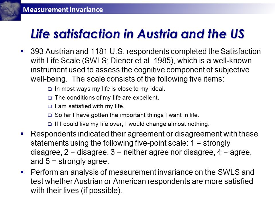 Measurement invariance Life satisfaction in Austria and the US  393 Austrian and 1181 U.S.