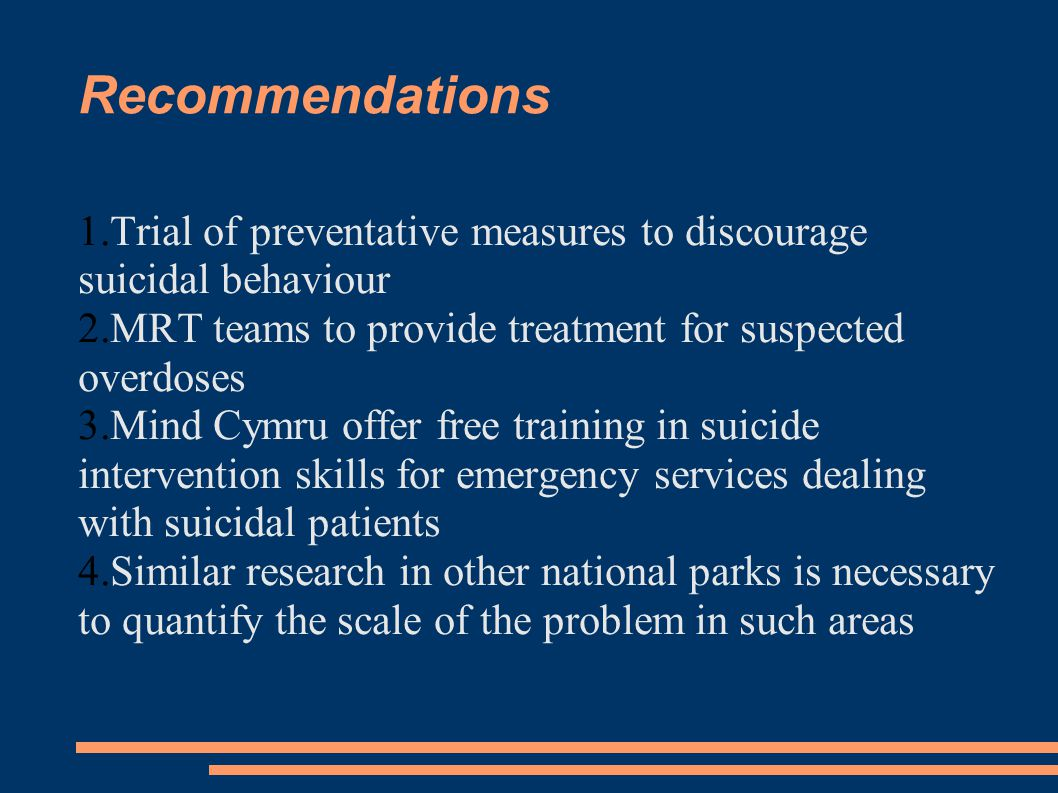 References Suicide Prevention, Summary of the Evidence (2007) National Public Health Service for Wales Self Harm: the Short Term Physical and Psychological Management in Secondry Prevention of Self Harm in Primary and Secondary Care (2004) NICE, London King and Frost (2005) The New Forest Suicide Prevention Initiative Crisis vol 26: 1 Phillips DP, (1974) The influence of suggestion on suicide: substantive and theoretical implications of the Werther effect American Sociological review 39: 340-354