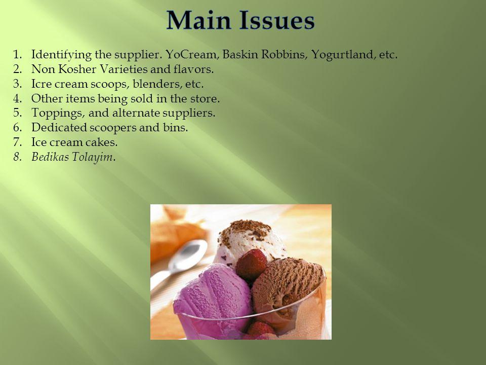 Statements of the Companies Is Dannon ® YoCream ® Frozen Yogurt Kosher certified.
