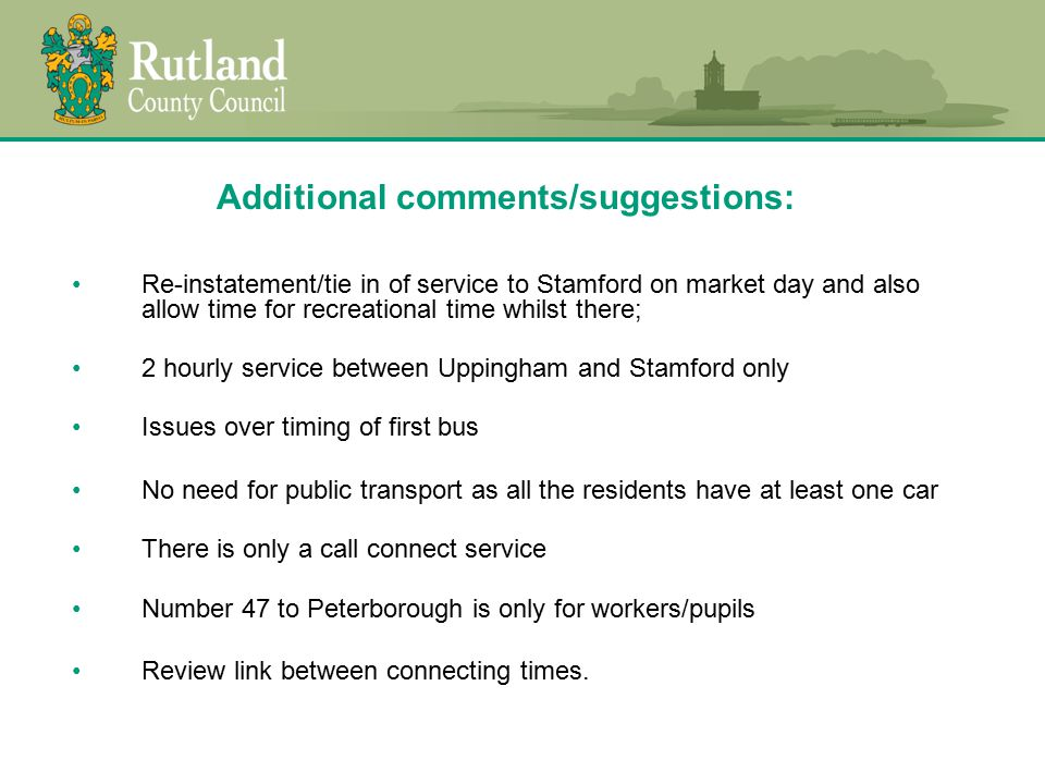 Usage on all bus routes be mapped to ascertain whether times could be amended / reduced.
