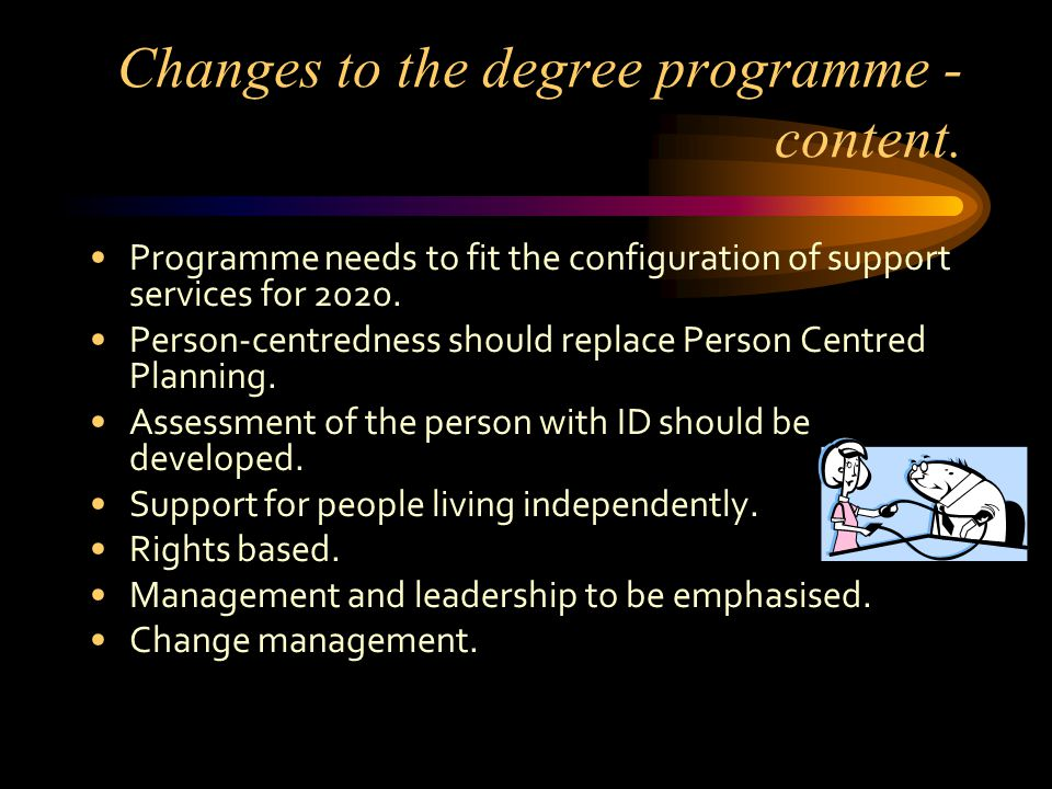 Changes to the degree programme - content.