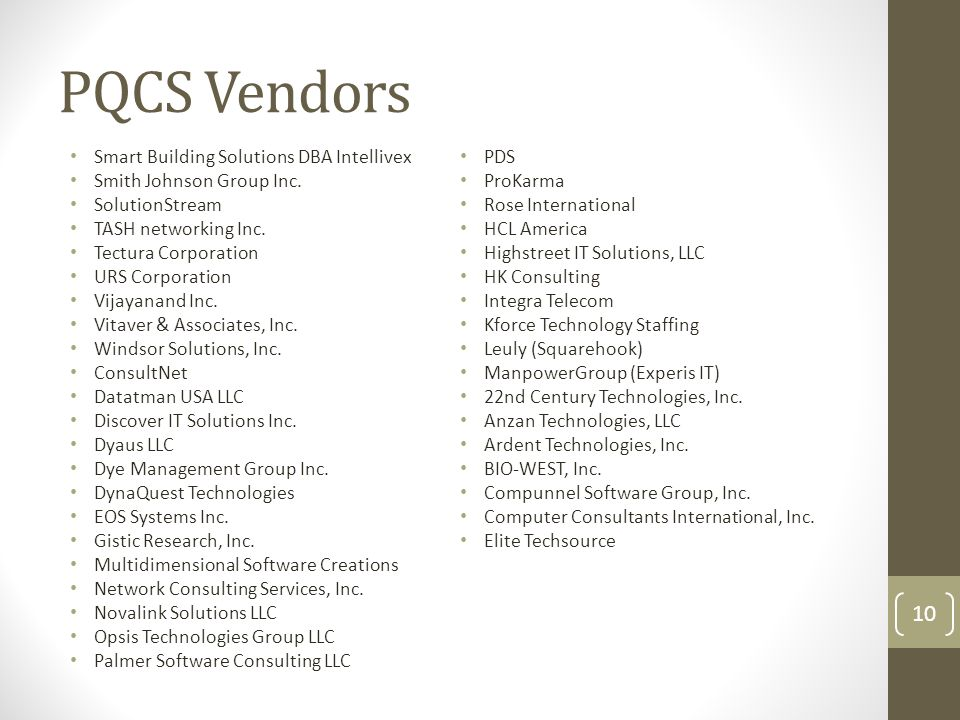 PQCS Vendors Smart Building Solutions DBA Intellivex Smith Johnson Group Inc. SolutionStream TASH networking Inc. Tectura Corporation URS Corporation