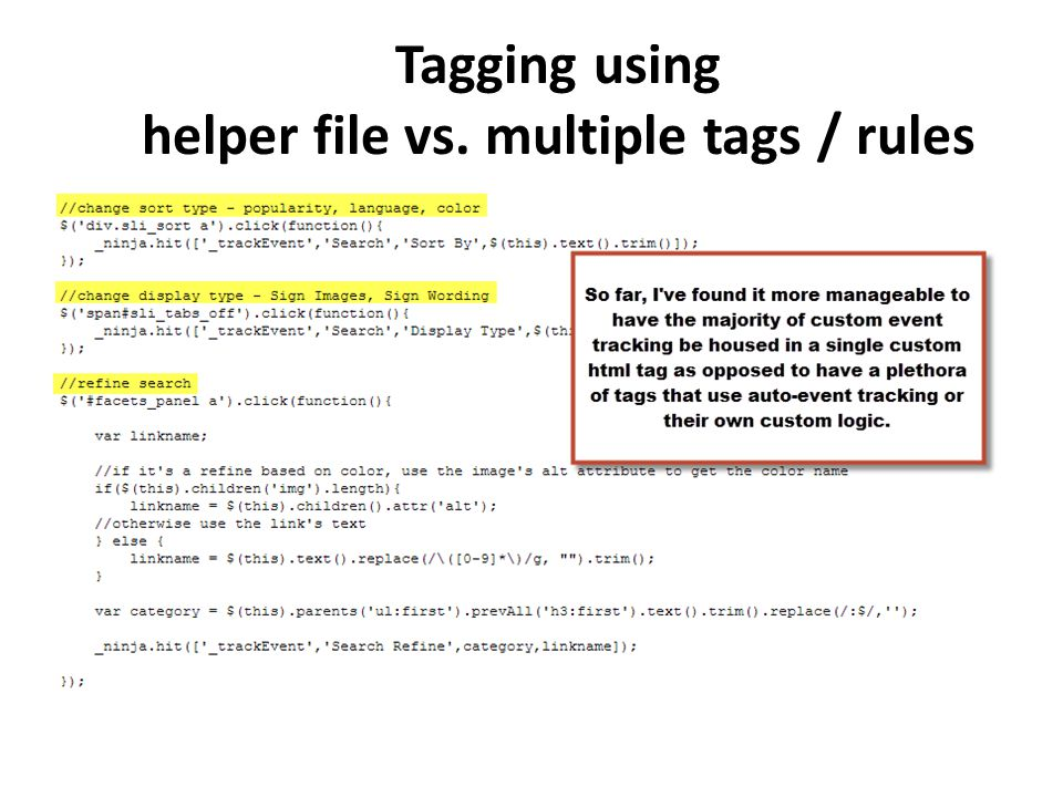 Tagging using helper file vs. multiple tags / rules