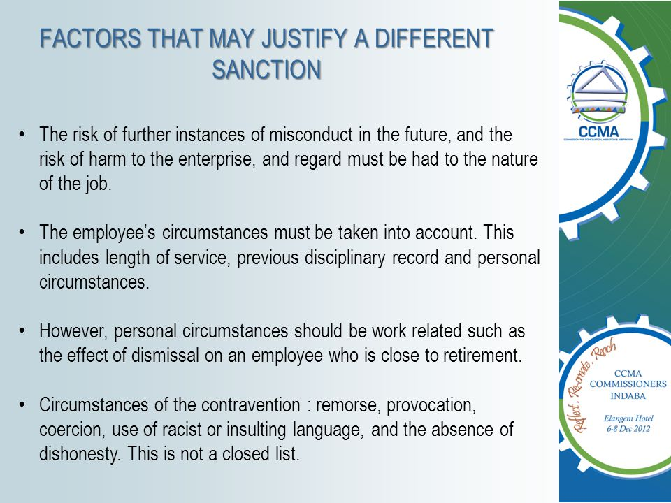 FACTORS THAT MAY JUSTIFY A DIFFERENT SANCTION The risk of further instances of misconduct in the future, and the risk of harm to the enterprise, and r