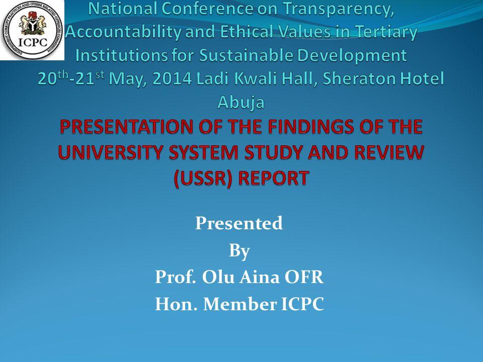 Presented By Prof. Olu Aina OFR Hon. Member ICPC