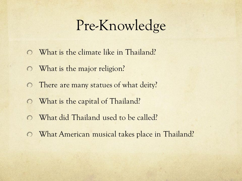 Pre-Knowledge What is the climate like in Thailand.
