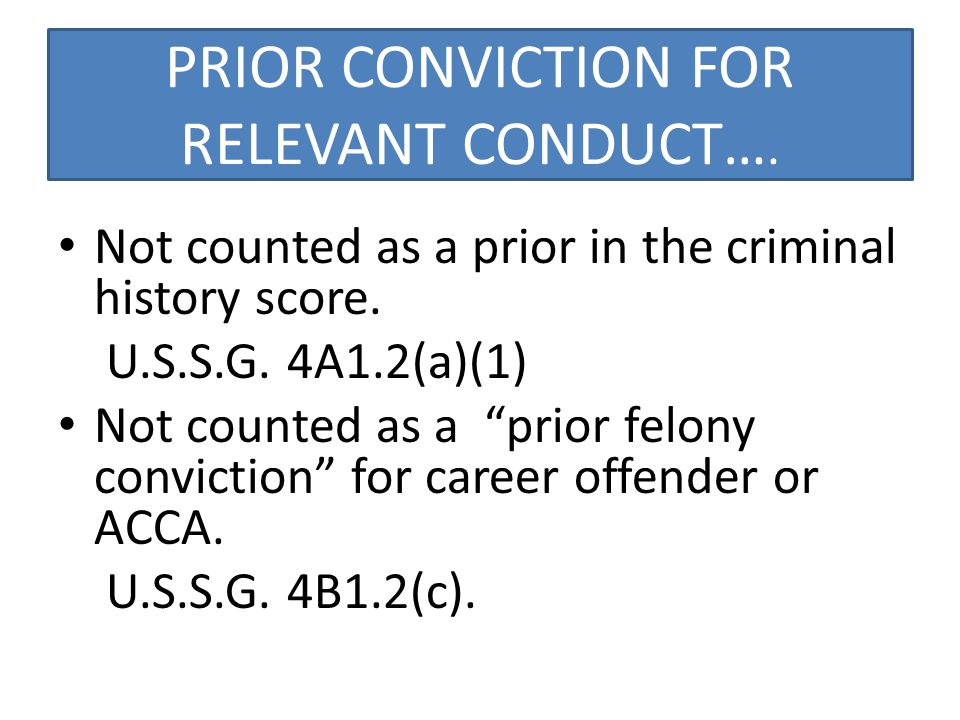 IF WHOLLY UNRELATED….Avoid conviction OR PLEA in state court prior to federal sentencing.