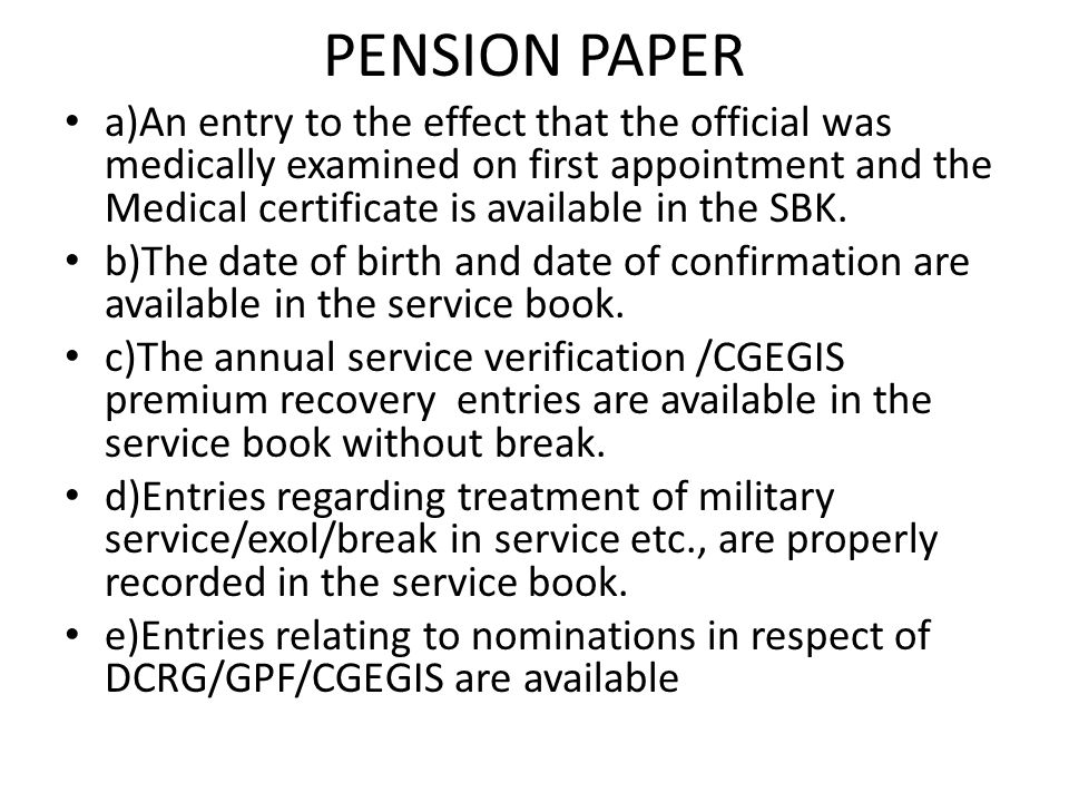 PENSION PAPER f)Latest list of family members in form III are available.