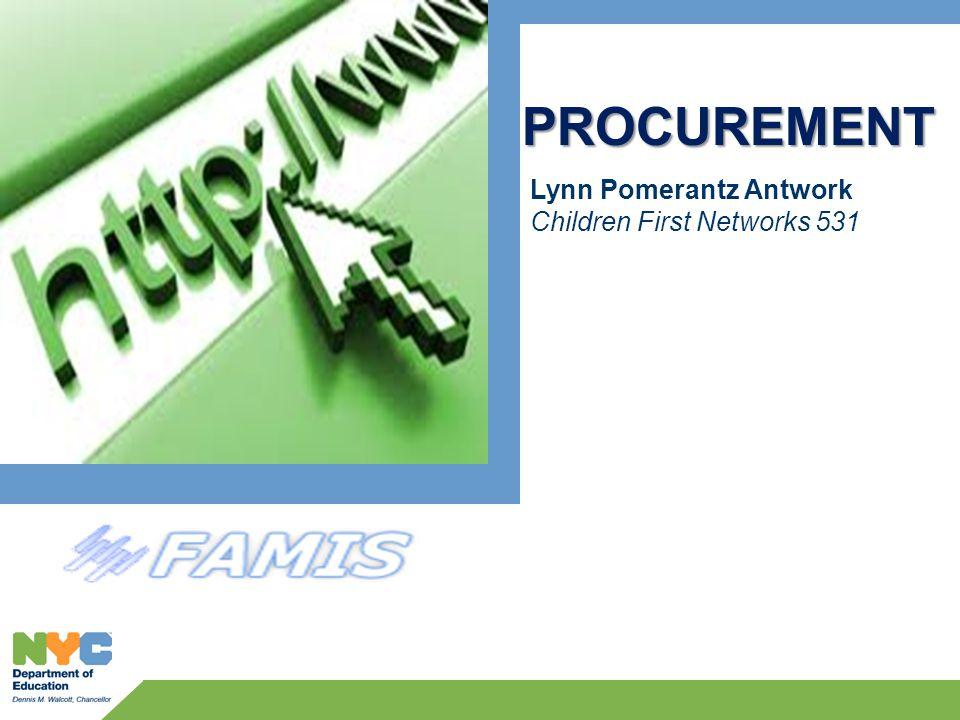 Lynn Pomerantz Antwork Children First Networks 531 PROCUREMENT