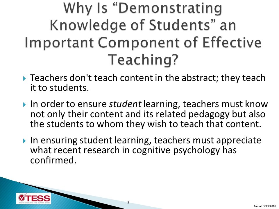 Revised 5/29/2013  Teachers don t teach content in the abstract; they teach it to students.