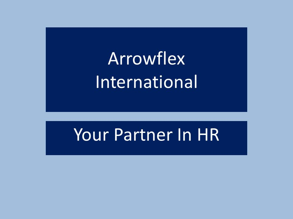 Arrowflex International Your Partner In HR