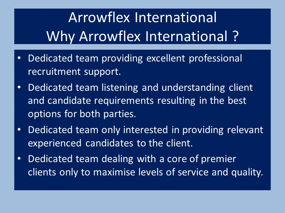 Arrowflex International Why Arrowflex International .