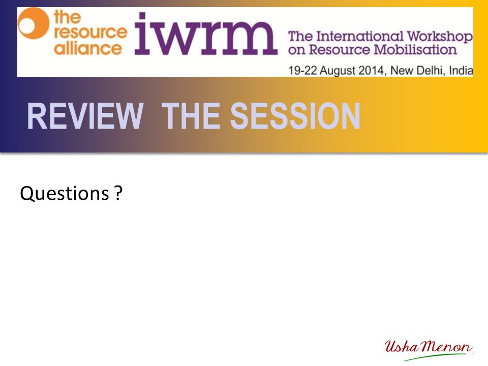 REVIEW THE SESSION Questions