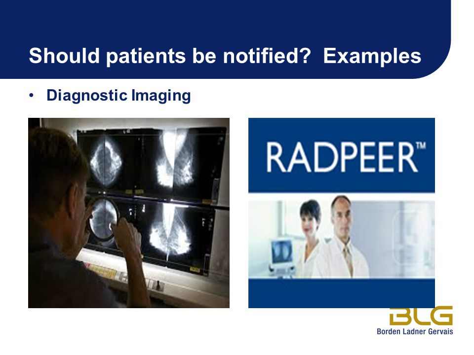 Should patients be notified Examples Diagnostic Imaging