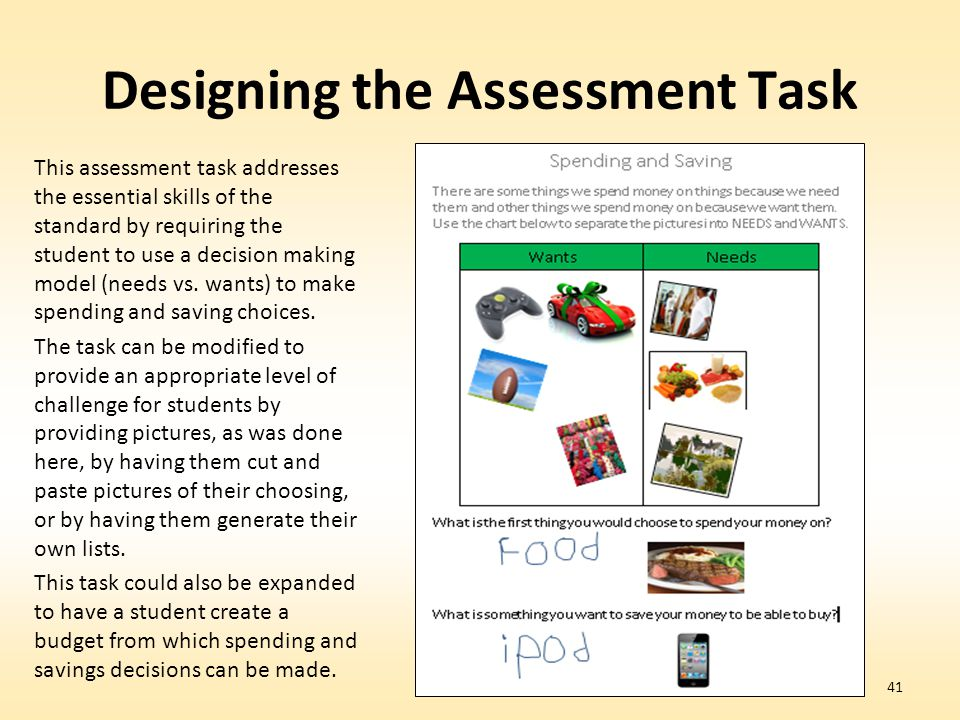 Designing the Assessment Task This assessment task addresses the essential skills of the standard by requiring the student to use a decision making mo