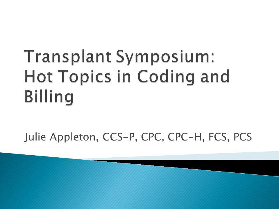 Julie Appleton, CCS-P, CPC, CPC-H, FCS, PCS