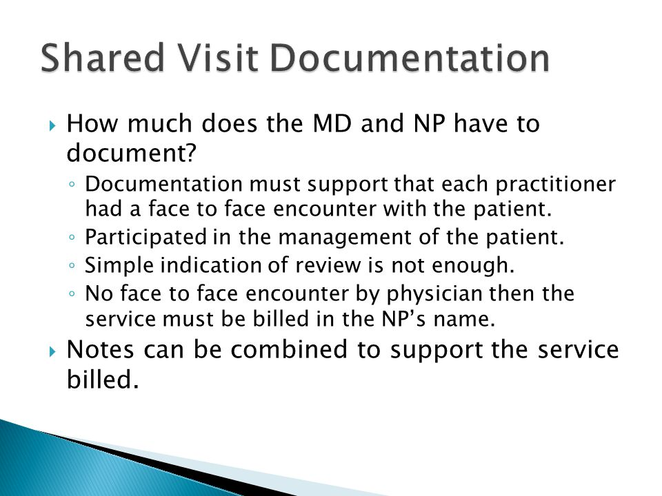  How much does the MD and NP have to document.