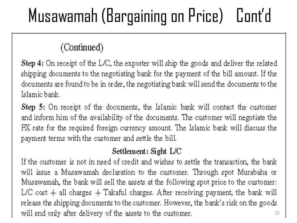 Musawamah (Bargaining on Price)Cont'd Murabaha & Musawamah 10