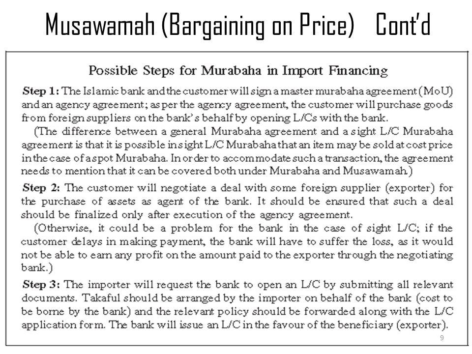 Musawamah (Bargaining on Price)Cont'd Murabaha & Musawamah 9