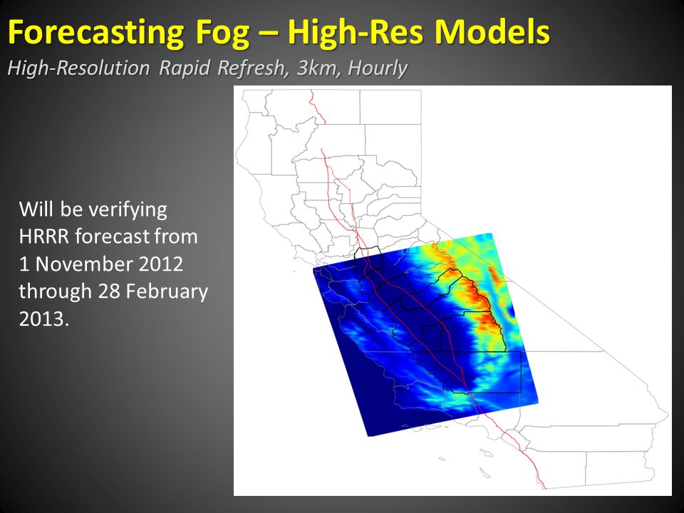 Will be verifying HRRR forecast from 1 November 2012 through 28 February 2013.