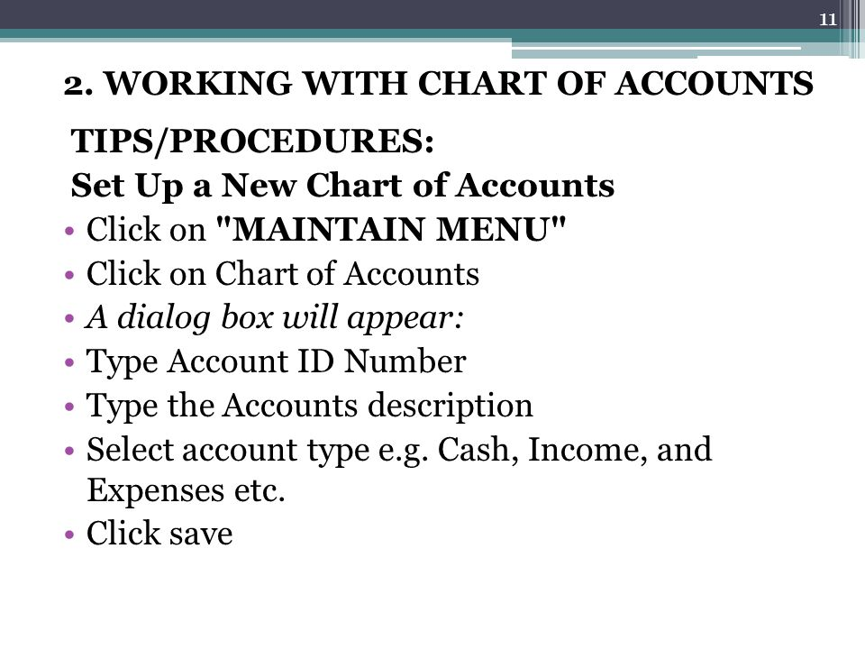 2. WORKING WITH CHART OF ACCOUNTS TIPS/PROCEDURES: Set Up a New Chart of Accounts Click on