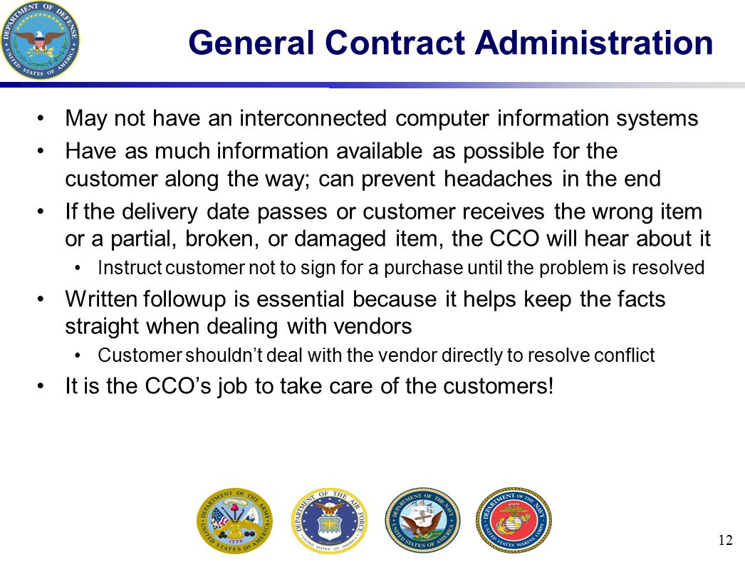 May not have an interconnected computer information systems Have as much information available as possible for the customer along the way; can prevent