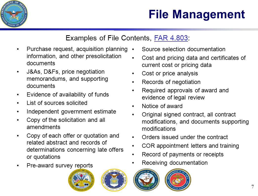 Format, Numbering, and Transfer: File large purchase orders and contracts in six part folders; avoid the use of multiple manila folders Maintain a central registry of all contract instruments including basic instruments and modifications, amendments or other changes Establish a file tracking system that permits the location of files to be closely monitored; must locate files quickly to support efficient contracting operations and potential audits or reviews Logs, either through an automated system or manual, will be maintained to identify purchase requests that are open, completed, and closed, which will then be used to develop reports and graphs to present production status 8 File Management