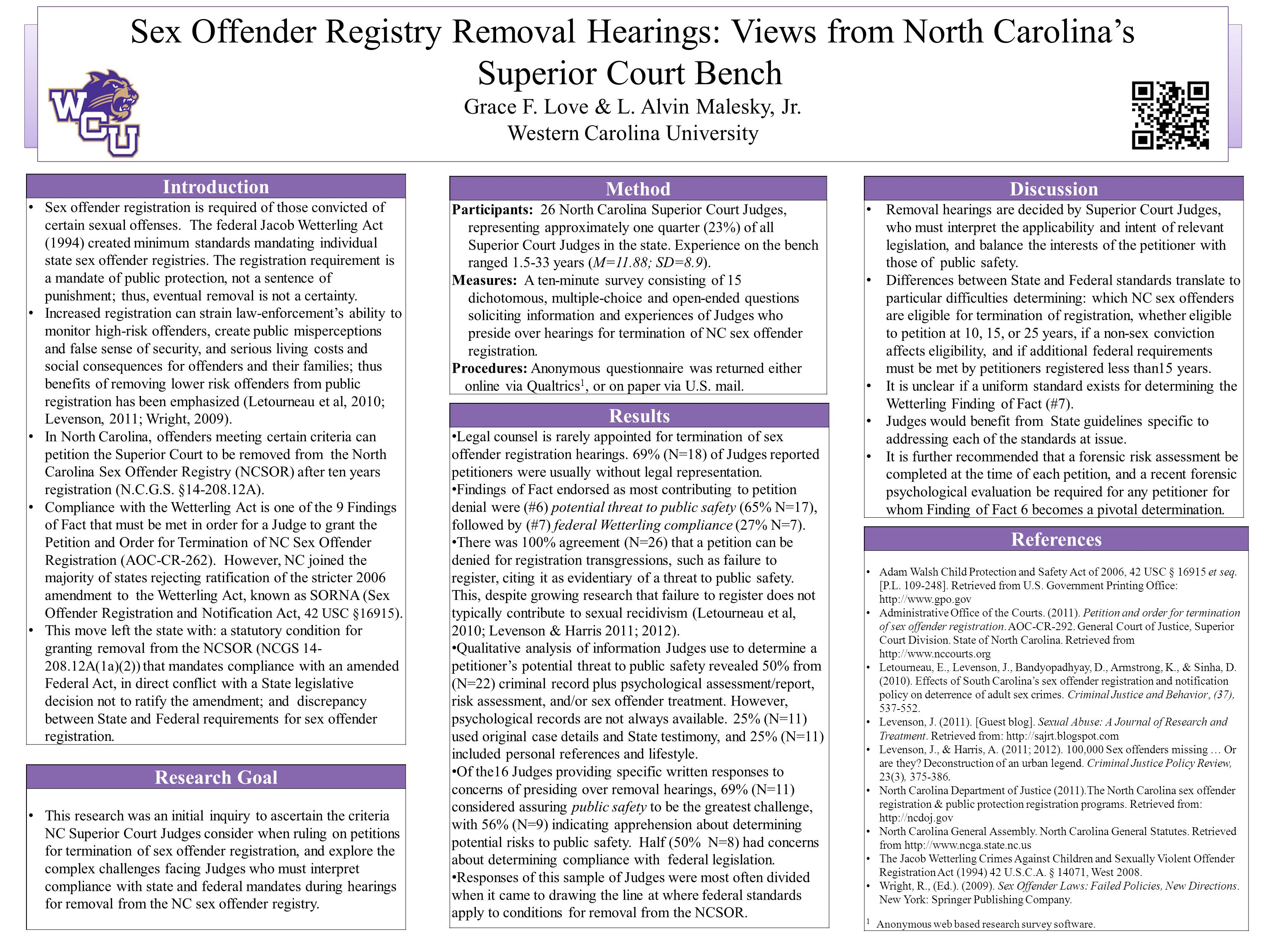 Sex Offender Registry Removal Hearings: Views from North Carolina's Superior Court Bench Grace F. Love & L. Alvin Malesky, Jr. Western Carolina Univer