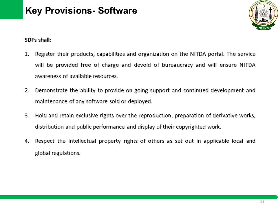 30 Key Provisions- Software ISVs shall: 1.Register their products, capabilities and organization on the NITDA portal.