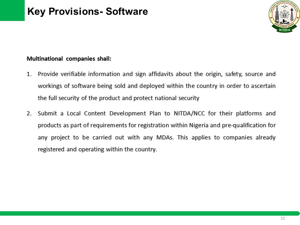 31 Key Provisions- Software SDFs shall: 1.Register their products, capabilities and organization on the NITDA portal. The service will be provided fre