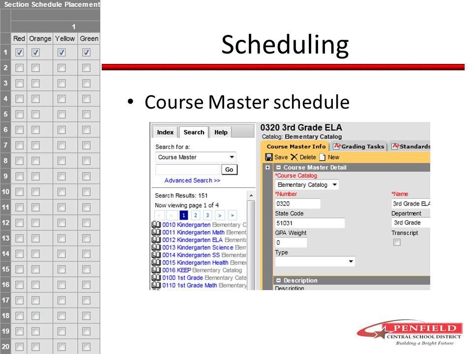 Scheduling Course Master schedule