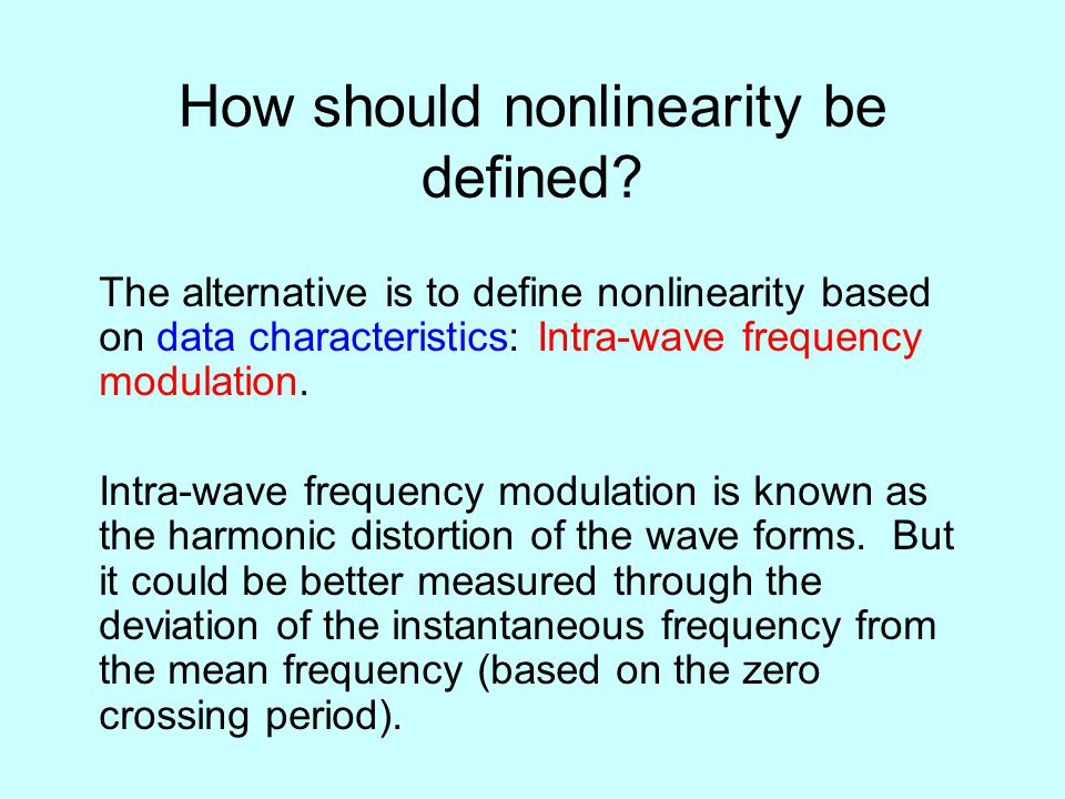 How should nonlinearity be defined.