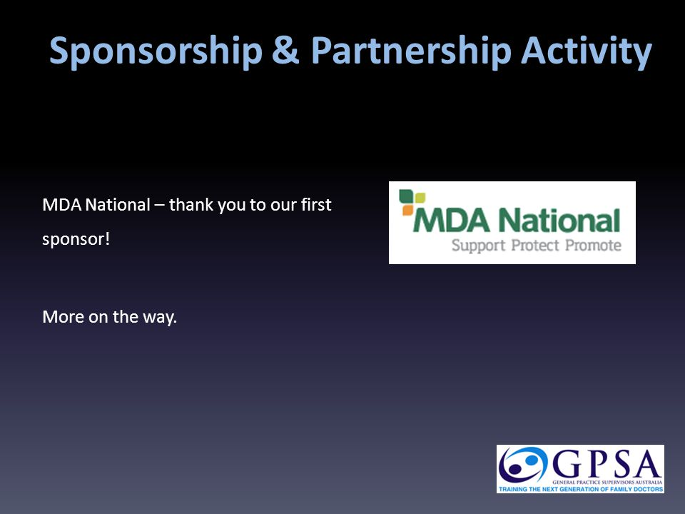 Sponsorship & Partnership Activity MDA National – thank you to our first sponsor! More on the way.