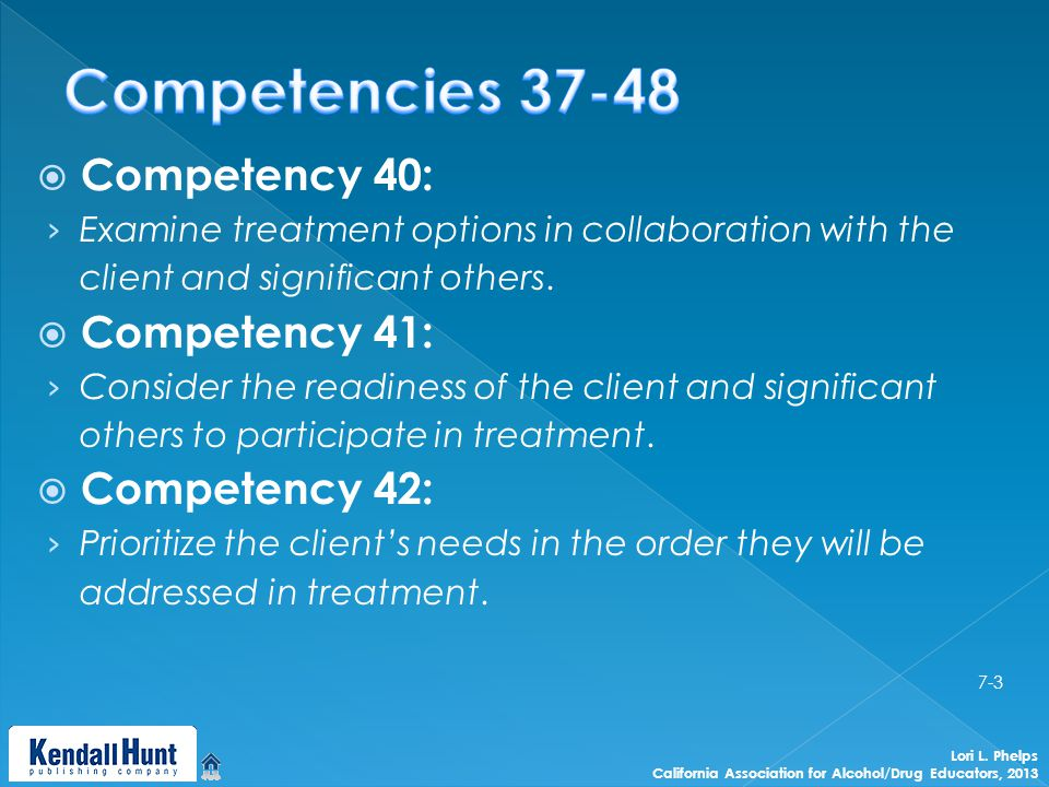  Competency 40: › Examine treatment options in collaboration with the client and significant others.