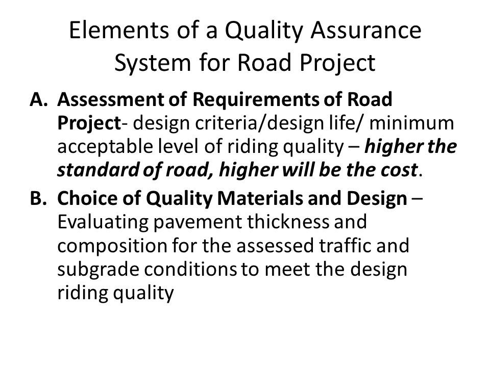 Elements of a Quality Assurance System(contd.) C.
