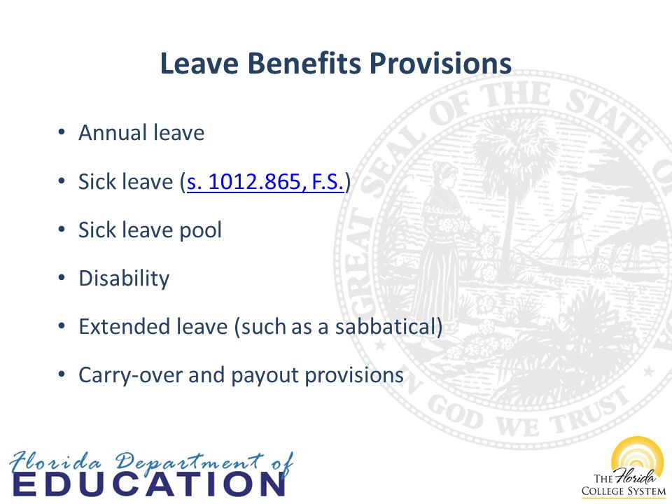 Leave Benefits Provisions Annual leave Sick leave (s.