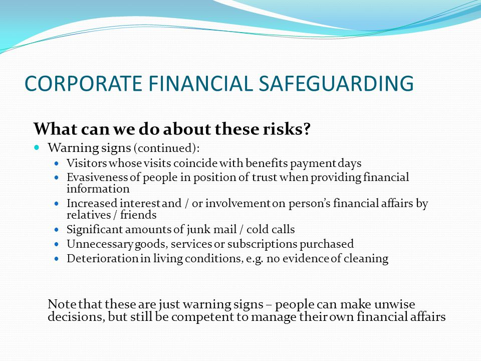 CORPORATE FINANCIAL SAFEGUARDING What can we do about these risks.