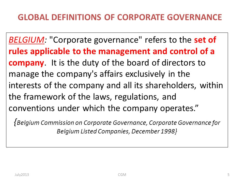 GLOBAL DEFINITIONS OF CORPORATE GOVERNANCE BELGIUM: