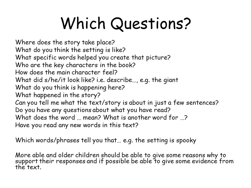 Which Questions. Where does the story take place.