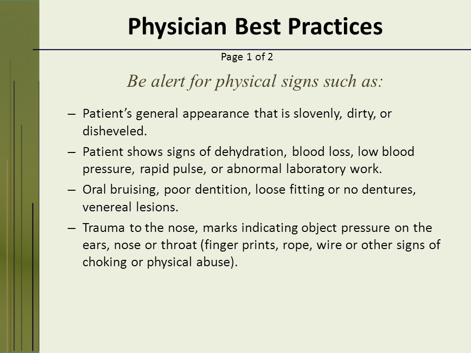 Physician Best Practices – Patient's general appearance that is slovenly, dirty, or disheveled.