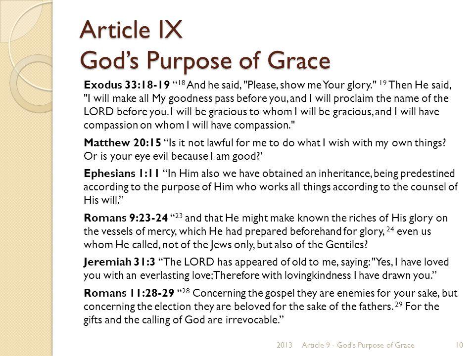 "Article IX God's Purpose of Grace Exodus 33:18-19 "" 18 And he said,"