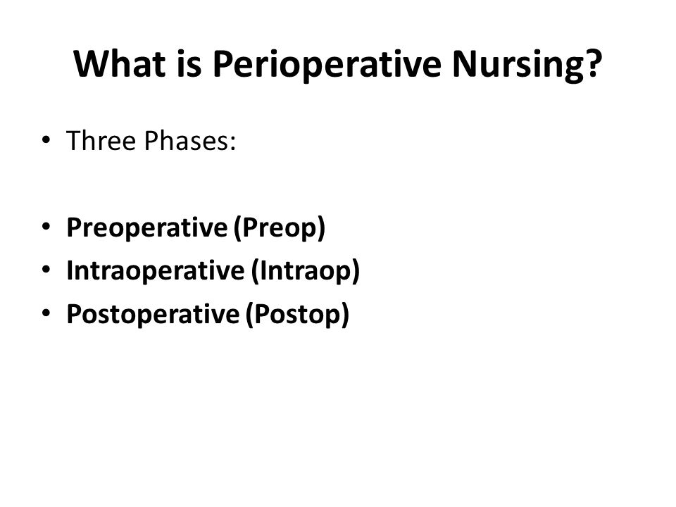 What is Perioperative Nursing.
