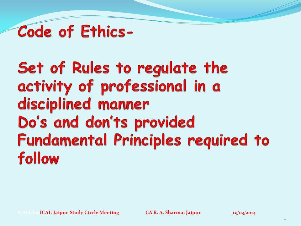 ICAI,JaipuICAI, Jaipur Study Circle Meeting CA R. A. Sharma, Jaipur 15/03/2014 2